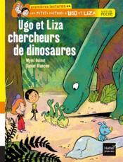 Les petits métiers d'Ugo et Liza ; Ugo et Liza, chercheurs de dinosaures - Couverture - Format classique