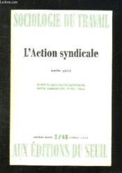 Sociologie Du Travail N° 2. Numero Special L Action Syndicale... - Couverture - Format classique