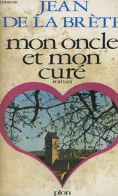 Mon Oncle Et Mon Cure - Couverture - Format classique
