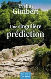 Une singulière prédiction - Couverture - Format classique