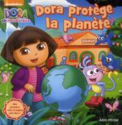 Dora protège la planète - Couverture - Format classique