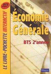 Economie generale ; bts ; 2e annee ; livre de l'eleve - Intérieur - Format classique