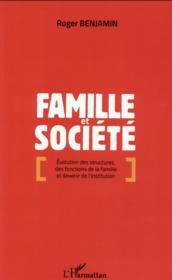 Famille et société ; évolution des structures, des fonctions de la famille et devenir de l'institution - Couverture - Format classique