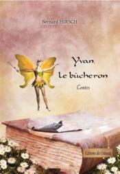 Yvan le bucheron - Couverture - Format classique