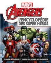 Avengers ; l'encyclopédie des super héros - Couverture - Format classique