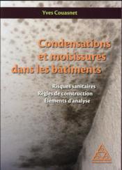 Condensations et moisissures dans les bâtiments - Couverture - Format classique