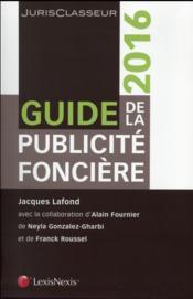Guide de la publicité foncière (édition 2016) - Couverture - Format classique