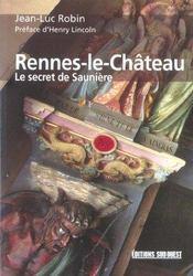 Rennes-Le-Chateau ; Le Secret De Sauniere - Intérieur - Format classique