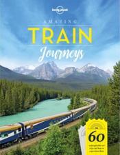 Amazing train journeys (édition 2018) - Couverture - Format classique