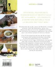 Ma maison au naturel ; 150 astuces et recettes de produits d'entretien écologiques - 4ème de couverture - Format classique