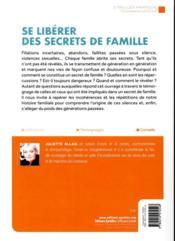 Se libérer des secrets de famille ; se réconcilier avec ses fantômes - 4ème de couverture - Format classique