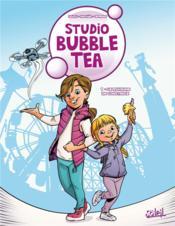 Studio Bubble Tea T.1 ; le royaume de Constance - Couverture - Format classique