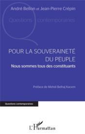Pour la souveraineté du peuple : nous sommes tous des constituants - Couverture - Format classique