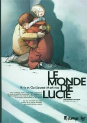 Le monde de Lucie T.2 ; rester en vie... - Couverture - Format classique