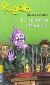 Rigolo t.40 ; les hamsters attaquent - Couverture - Format classique