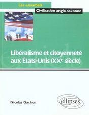 Liberalisme Et Citoyennete Aux Etats-Unis (Xxe Siecle) - Intérieur - Format classique