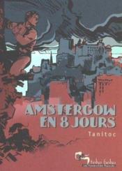 Amstergow en 8 jours - Couverture - Format classique