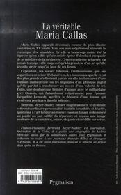 LA VERITABLE ; la véritable Maria Callas - 4ème de couverture - Format classique