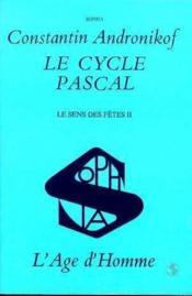 Cycle Pascal: Le Sens Des Fetes T2 (Le) - Couverture - Format classique