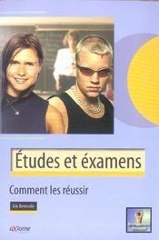 Etudes Et Examens. Comment Les Reussir ? - Intérieur - Format classique