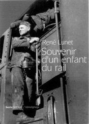Souvenir D'Un Enfant Du Rail - Intérieur - Format classique