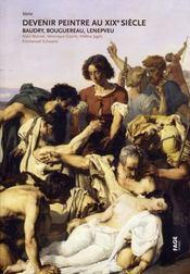 Devenir peintre au XIX siècle ; Baudry, Bouguereau, Lenepveu - Intérieur - Format classique