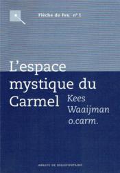 L'espace mystique du carmel - Couverture - Format classique