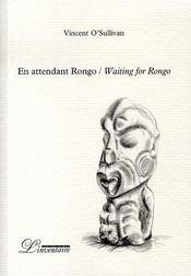 En attendant rongo / waiting for rongo - Intérieur - Format classique