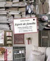 Esprit de famille ; chiner, récupérer, créer... - Couverture - Format classique