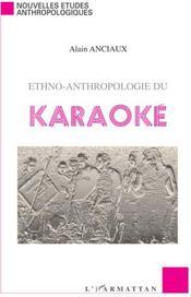 Ethno-anthropologie du karaoké - Couverture - Format classique