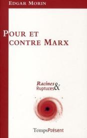 Pour et contre Marx - Couverture - Format classique