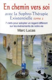 En chemin vers soi avec la sophro-thérapie existentielle t.2 - Couverture - Format classique