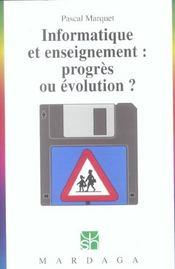 Informatique et enseignement : progrès ou évolution ? - Intérieur - Format classique