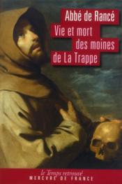 Vie et mort des moines de la trappe - Couverture - Format classique