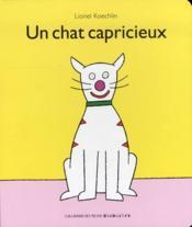 Un Chat Capricieux - Couverture - Format classique