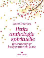 Petite anthologie spirituelle pour traverser les épreuves de la vie - Couverture - Format classique