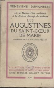 Les Augustines Du Saint-Coeur De Marie.Introduction De S.E Le Cardinal Feltin. - Couverture - Format classique