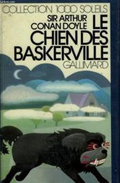 Les Classiques Du Livre Policier. Le Chien Des Baskerville. Collection : 1 000 Soleils. - Couverture - Format classique