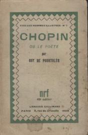 Collection Vies Des Hommes Illustres N° 7. Chopin Ou Le Poete. - Couverture - Format classique