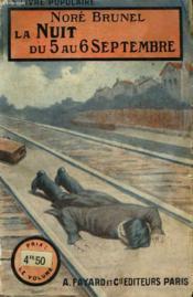 La Nuit Du 5 Au 6 Septembre. Collection Le Livre Populaire N° 312. - Couverture - Format classique