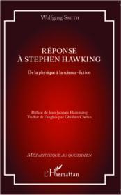 Réponse à Stephen Hawking ; de la physique à la science-fiction - Couverture - Format classique