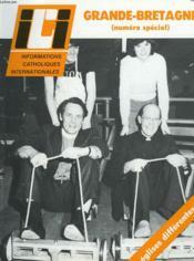 ICI. INFORMATIONS CATHOLIQUES INTERNATIONALES N° 574, 15 MAI 1982, SPECIAL GRANDE BRETAGNE : L'ANGLETERRE QUE VISITERA LE PAPE / LE SERMONT QUE LE Dr RUNCIE N'A PAS PU PRONONCER / CATHOLIQUES-ANGLICANS : ACCORDS ET DIVERGENCES / LES EGLISES LIBRES, ... - Couverture - Format classique