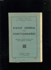 Statur General Des Fonctionnaires - Ordonnance N°59-244 Du 4 Fevrier 1959 - N°1024 - Couverture - Format classique