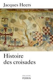 Histoire des croisades - Couverture - Format classique