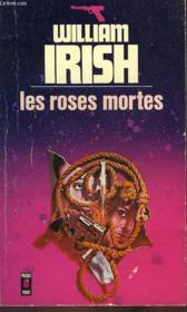 Les Roses Mortes - The Dead Roses - Couverture - Format classique