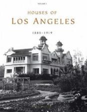 Houses of Los Angeles t.1 ; 1885-1935 - Couverture - Format classique