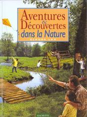 Aventures Et Decouvertes Dans La Nature - Intérieur - Format classique