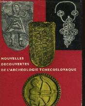 Nouvelles Decouvertes De L'Archeologie Tchecoslovaque - Couverture - Format classique