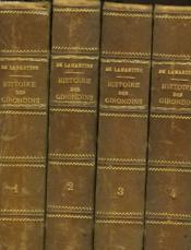 Histoire Des Girondins - 4 Volumes - Couverture - Format classique