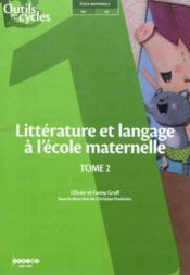 Litterature et langage à l'école maternelle t.2 - Couverture - Format classique